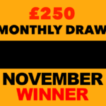 November £250 Monthly Draw Winner